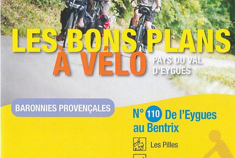 Les bons plans à vélo : de l'Eygues au Bentrix à Les Pilles - 0